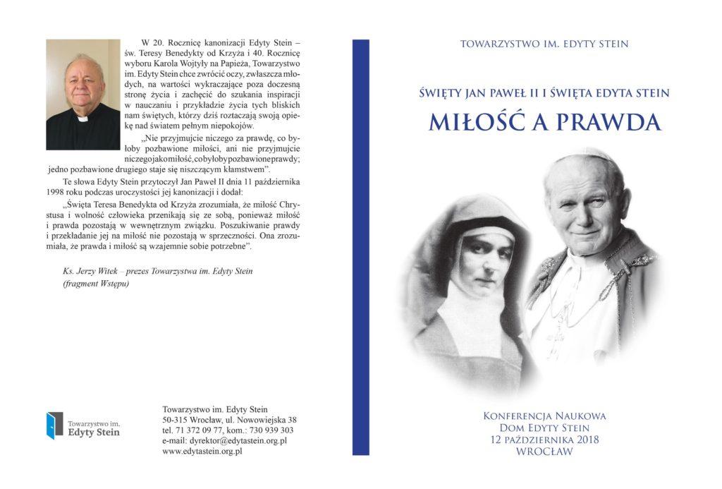 Święty Jan Paweł II iŚwięta Edyta Stein. Miłość aprawda – publikacja pokonferencyjna